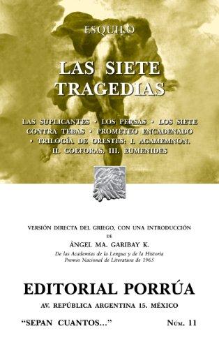Las siete tragedias (Colección Sepan Cuantos: 011) por Esquilo