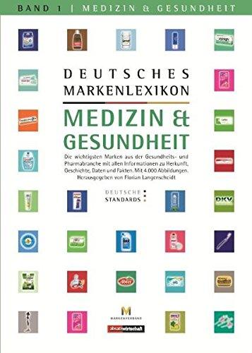 """Deutsches Markenlexikon: Medizin & Gesundheit - Deutsche Standards: Band 1 """"Vermessung der Markenwelt"""" (Management)"""