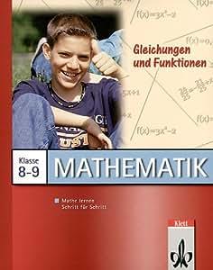 Mathe Lernen - Gleichungen & Funktionen Kl. 8+9