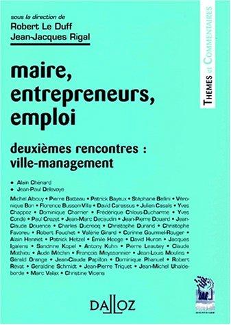 Maire, entrepreneurs, emploi: Thèmes et commentaires