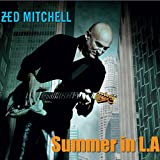 Zed Mitchell: Summer In L.A. (Audio CD)