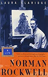 Norman Rockwell: A Life (Modern Library Paperbacks) by Laura Claridge (2003-03-25)
