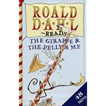 The Giraffe and the Pelly and Me: Unabridged