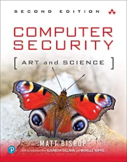 Computer Security: Art and Science by [Bishop, Matt]