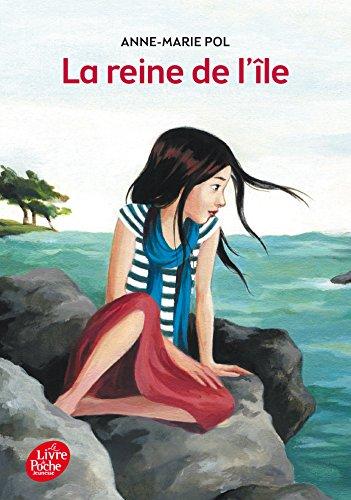 La reine de l'île par Anne-Marie Pol