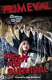 Primeval: Fight for Survival