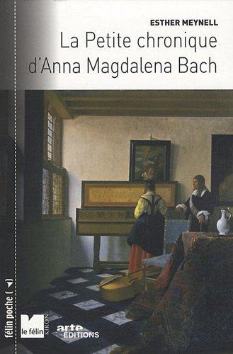 La petite chronique d'Anna Magdalena Bach par Esther Meynell