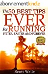 The 50 Best Tips EVER for Running Fit...