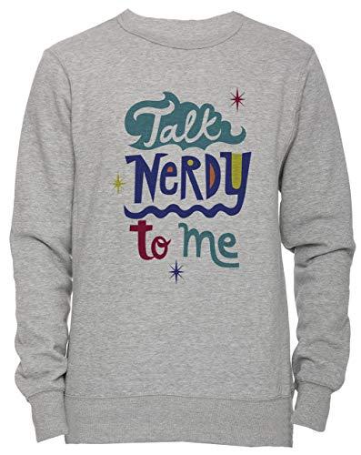 Talk Nerdy to Me Unisex Herren Damen Jumper Sweatshirt Pullover Grau Größe M Men's Women's Jumper...