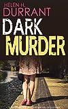 Dark Murder by Helen H. Durrant