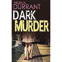 DARK MURDER a gripping detective thriller full of suspense (English Edition)