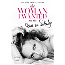 The Woman I Wanted to Be (English Edition)