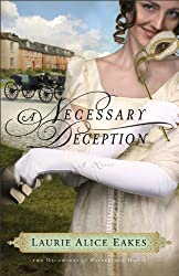 A Necessary Deception (The Daughters of Bainbridge House Book #1): A Novel: Volume 1