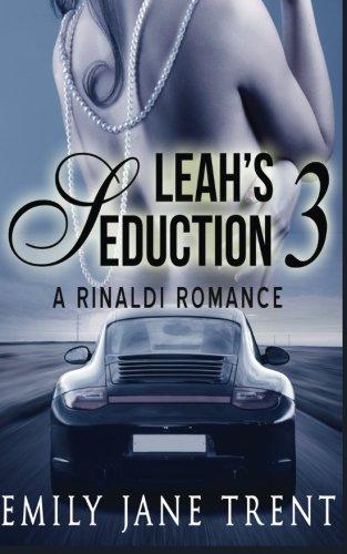 Leah's Seduction: 3: Volume 3 (Gianni and Leah)