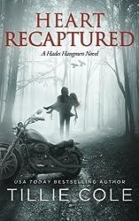 Heart Recaptured (Hades Hangmen) (Volume 2) by Tillie Cole (2014-12-16)