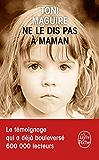 Ne le dis pas à maman (Littérature & Documents t. 31486)