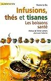 Telecharger Livres Infusions thes et tisanes (PDF,EPUB,MOBI) gratuits en Francaise