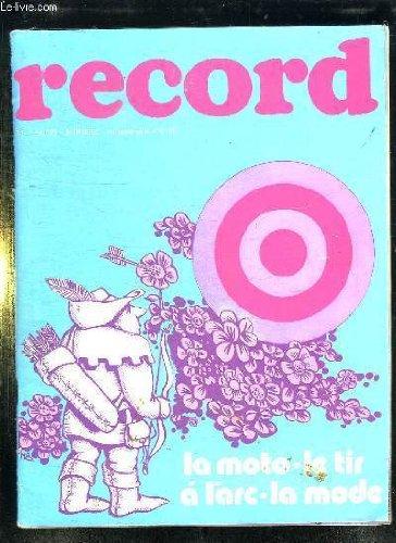RECORD N° 16 AVRIL 1973. LA MOTO , LE TIR A L ARC, LA MODE... par COLLECTIF.