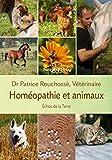 Echos de la terre - La voix des animaux révélée par l'homéopathie vétérinaire