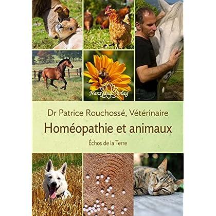 Echos de la terre : La voix des animaux révélée par l'homéopathie vétérinaire