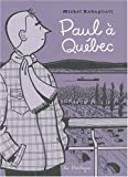 """Afficher """"Paul à Quebec"""""""