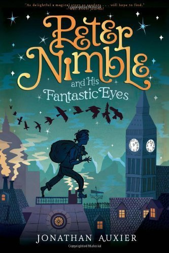 Peter Nimble and His Fantastic Eyes by Auxier, Jonathan (2012) Paperback