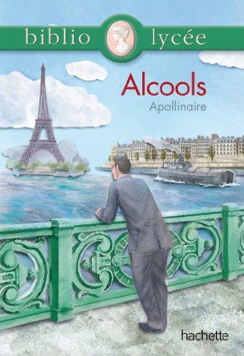 Bibliolycée - Alcools de Apollinaire par Guillaume Apollinaire