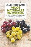 Best Guías de vino - Vinos naturales en España (N. Edición) (ALIMENTACION) Review