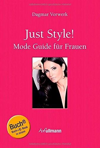 Buchseite und Rezensionen zu 'Just Style!: Mode Guide für Frauen' von Dagmar Vorwerk