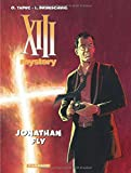 XIII Mystery - tome 11 - Jonathan Fly