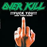Overkill: Fuck You & Then Some (Audio CD)