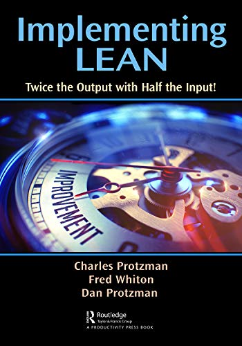 Charles W. Protzman - The Lean Practitioner's Field Book Study Guide