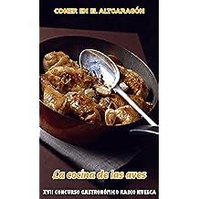 """Comer en el Altoaragón. """"La Cocina de las Aves"""": La Cocina de las Aves (Comer en el Alto Aragón)"""