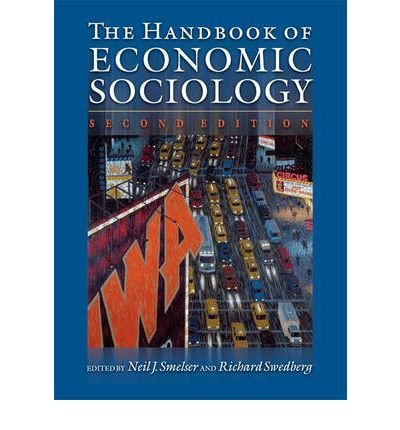 [(The Handbook of Economic Sociology)] [Author: Neil J. Smelser] published on (February, 2005)