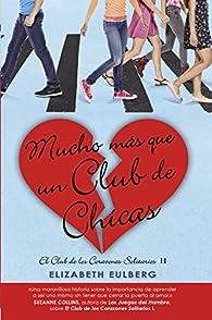 Mucho mas que un club de chicas par  Elizabeth Eulberg