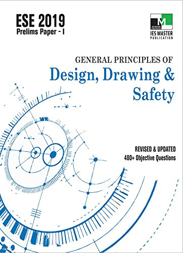 ESE 2019 : General Principles of Design, Drawing and Safety