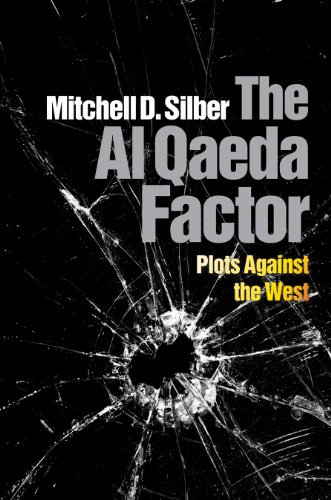 The Al Qaeda Factor: Plots Against the West por Mitchell D. Silber