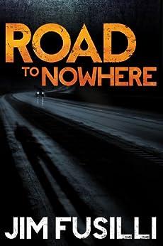 Road to Nowhere (The Samaritan Book 1) by [Fusilli, Jim]