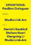 Xpositions: The Pavilion Dialogues