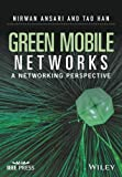 Green Mobile Networks: A Networking Perspective (Wiley – IEEE)