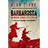 Barbarossa: The Russian German Conflict (CASSELL MILITARY PAPERBACKS)