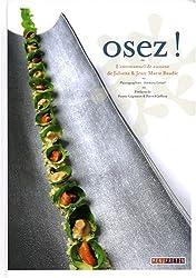 Osez !: L'antimanuel de cuisine