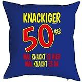 Sprüche-Kissen zum 50 Geburtstag - Geschenk-Idee Dekokissen 50 Jahre : Knackiger 50iger Mal knackt es .. -- Geburtstag 50 - Kissen ohne Füllung - Farbe: royalblau