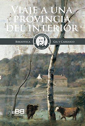 viaje-a-una-provincia-del-interior-la-mirada-romantica-de-enrique-gil-andanzas-bercianas-maragatas-y