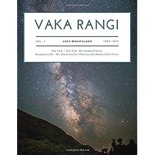 Vaka Rangi Volume 1: Star Trek, Star Trek: The Animated Series and Raumpatrouille - Die phantastischen Abenteuer des Raumschiffs Orion