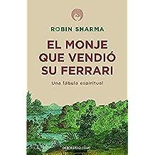 El monje que vendió su Ferrari: Una fábula espiritual (Clave)