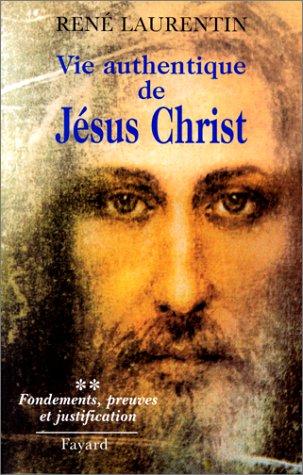 Vie authentique de Jésus-Christ