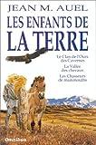 Les enfants de la terre - Le clan de l'ours des cavernes, La vallée des chevaux, Les chasseurs de mammouths