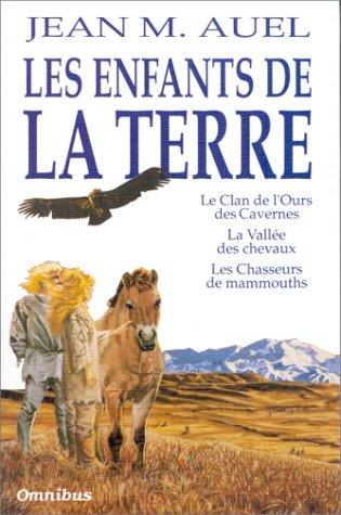 Les enfants de la terre : Le clan de l'ours des cavernes, La vallée des chevaux, Les chasseurs de mammouths