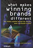 [(What Makes Winning Brands Different : The Hidden Method Behind the World's Most Successful Brands)] [By (author) Andreas Buchholz ] published on (June, 2000)